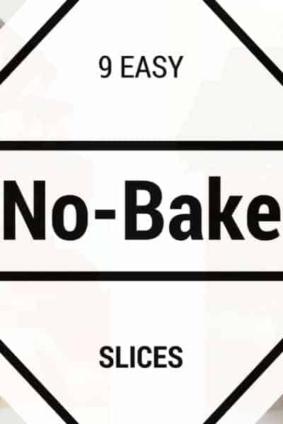 9 Easy No-Bake Slices