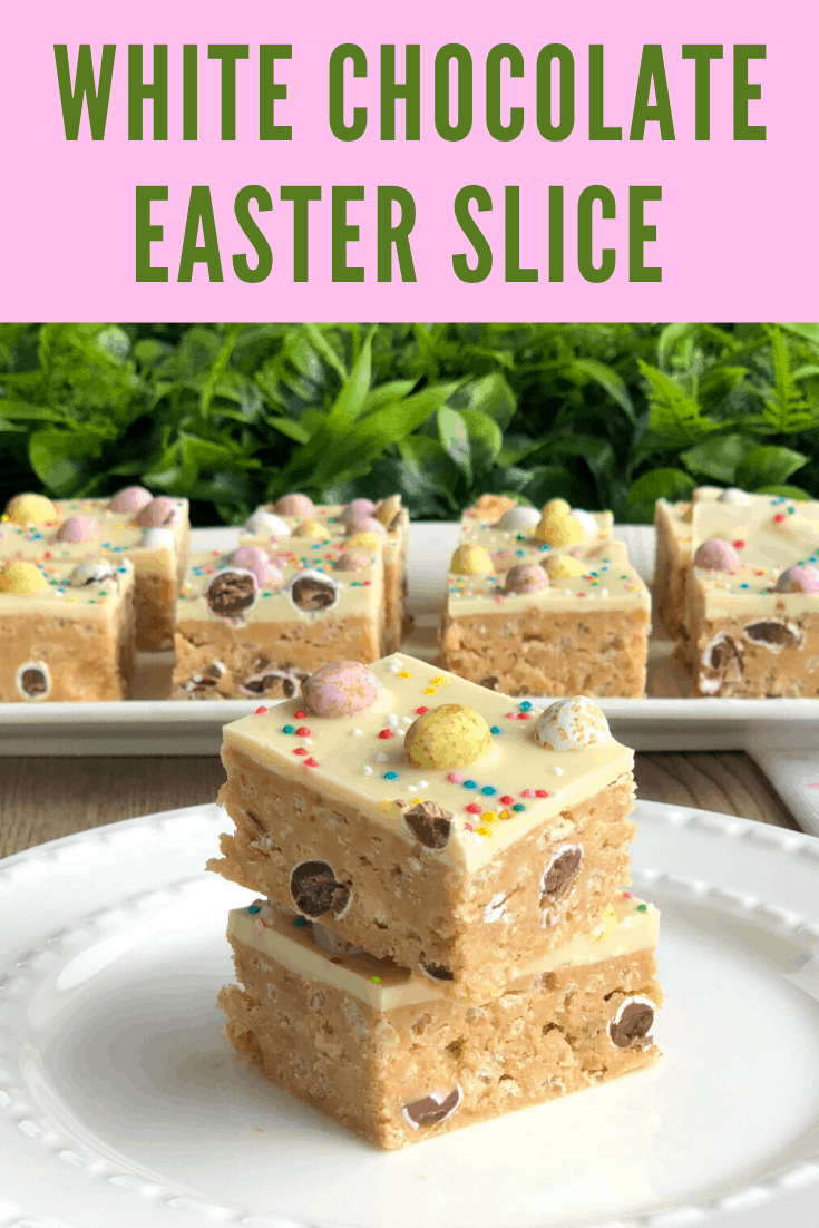 The best Easter Slice recipe  - No Bake with White Chocolate in the base and topping. Using Mini Candy Easter Eggs, easy and delicious.
